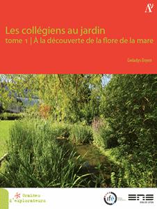 Livret Numérique - Les collégiens au jardin Tome 1